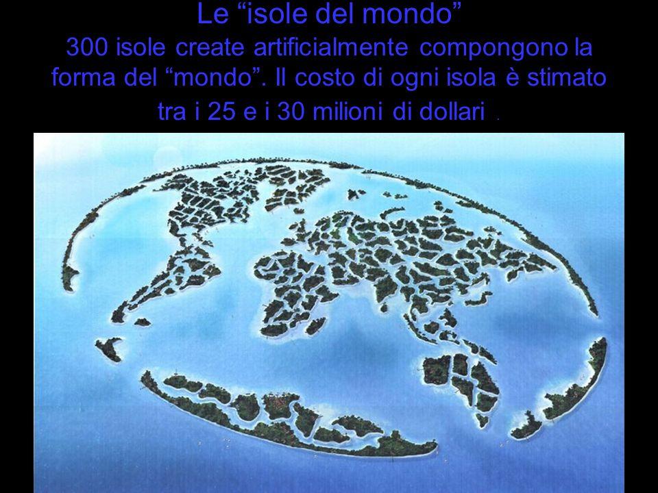 Le isole del mondo 300 isole create artificialmente compongono la forma del mondo .