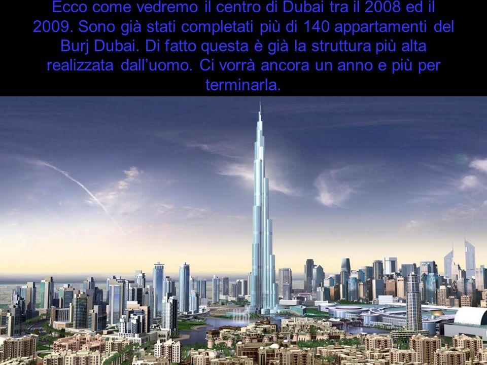 Ecco come vedremo il centro di Dubai tra il 2008 ed il 2009