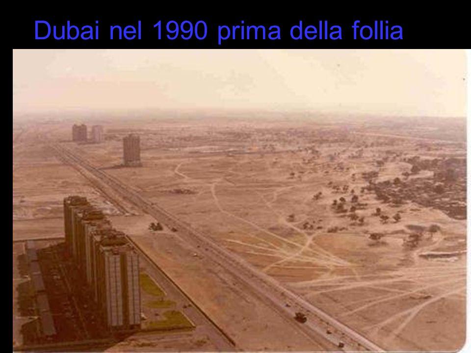 Dubai nel 1990 prima della follia …