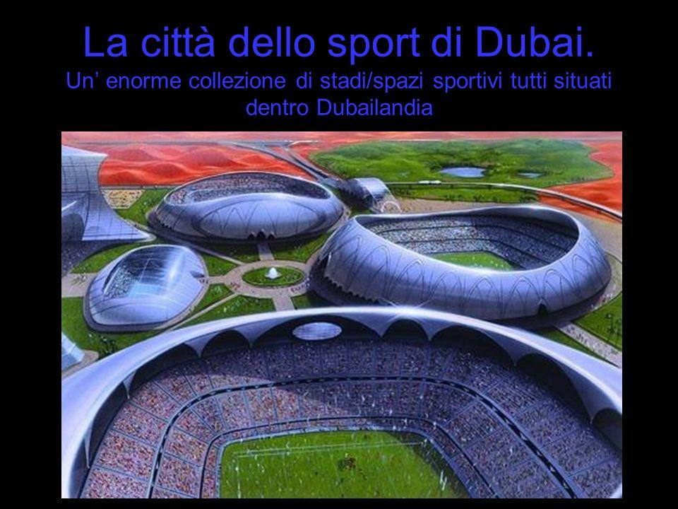 La città dello sport di Dubai