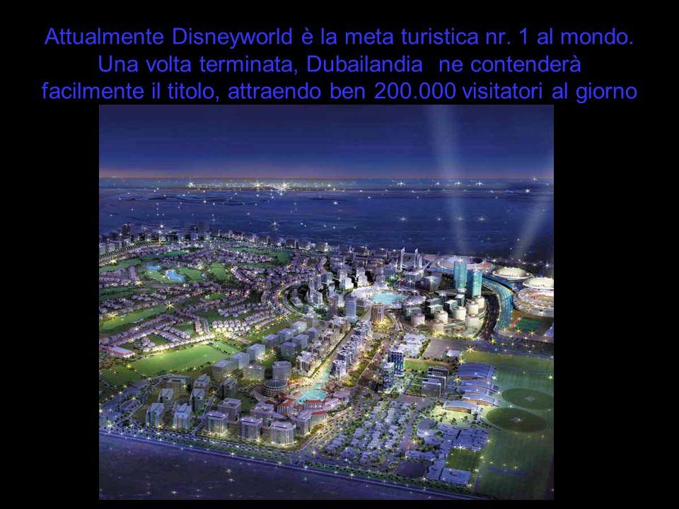 Attualmente Disneyworld è la meta turistica nr. 1 al mondo