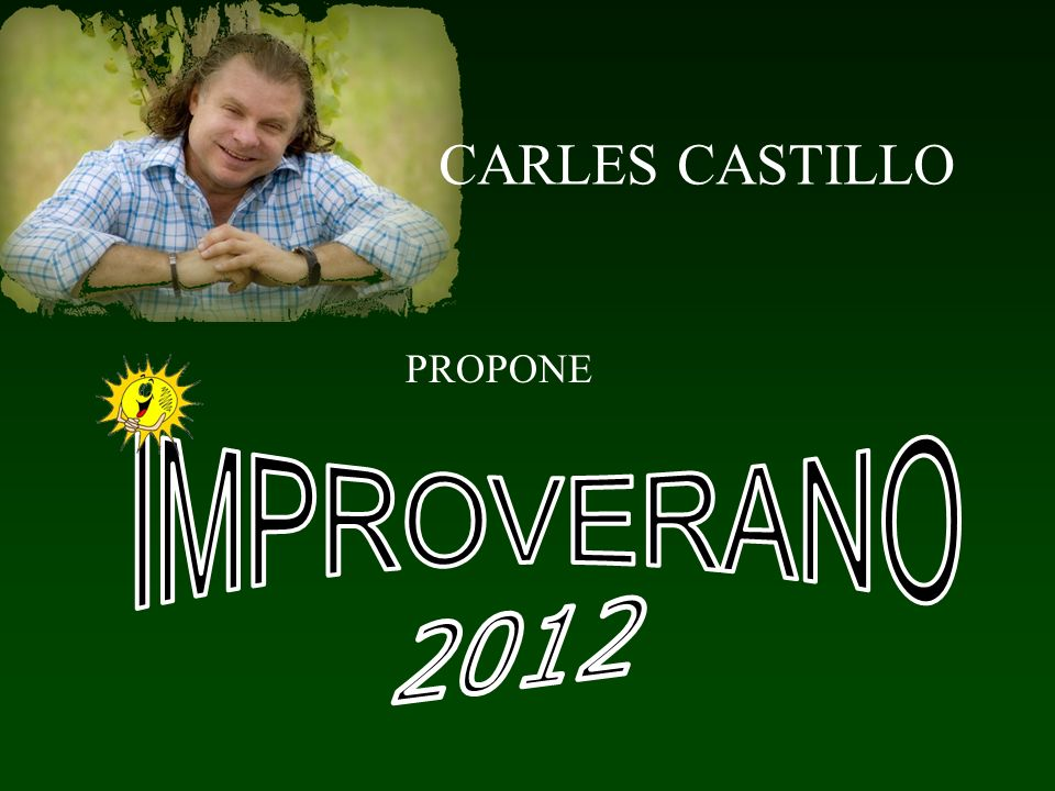 CARLES CASTILLO PROPONE IMPROVERANO 2012