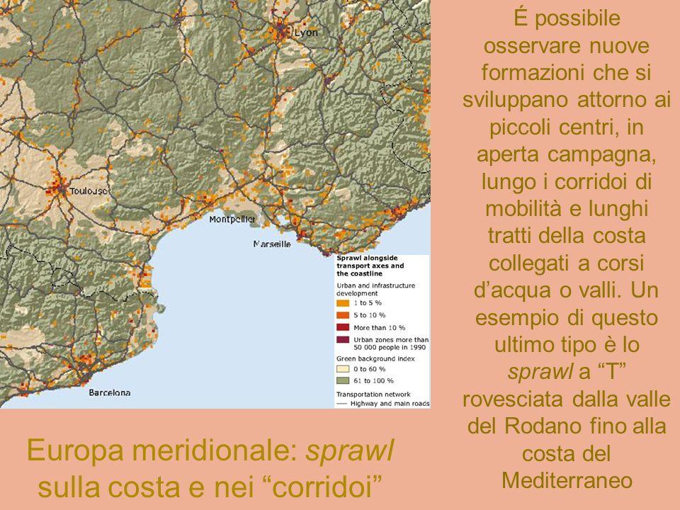 Europa meridionale: sprawl sulla costa e nei corridoi