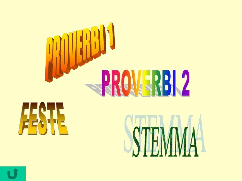 PROVERBI 1 PROVERBI 2 FESTE STEMMA