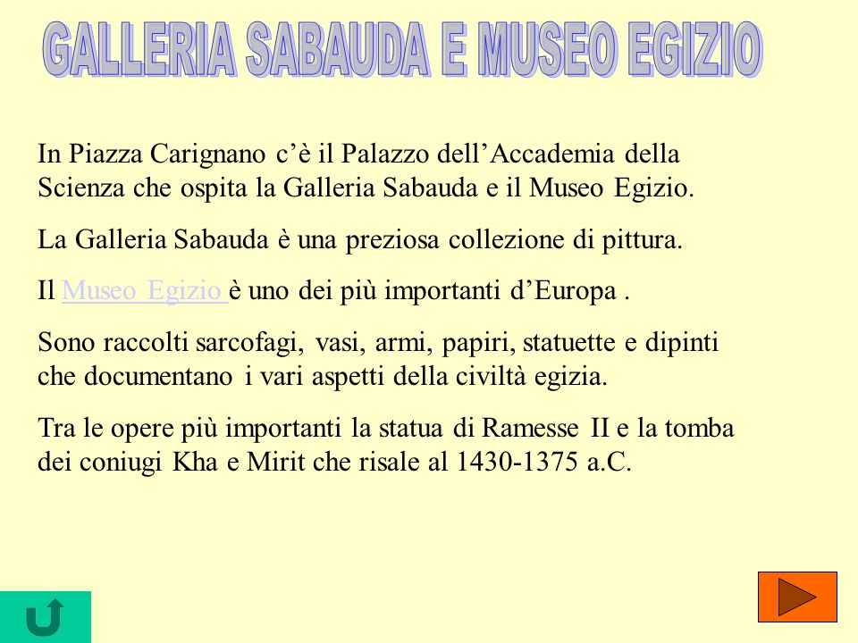 GALLERIA SABAUDA E MUSEO EGIZIO