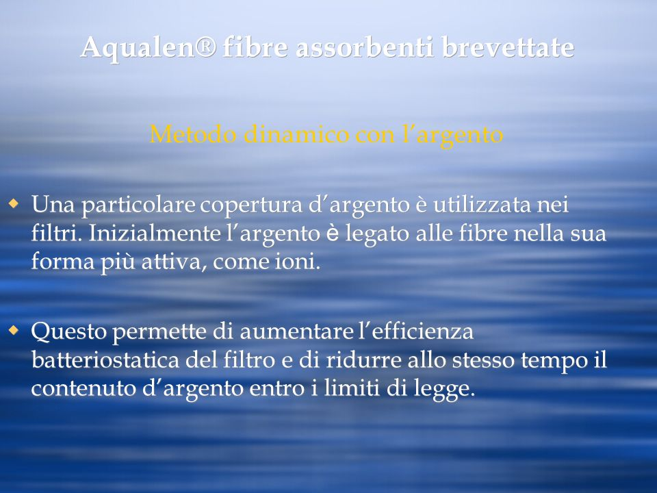Aqualen® fibre assorbenti brevettate