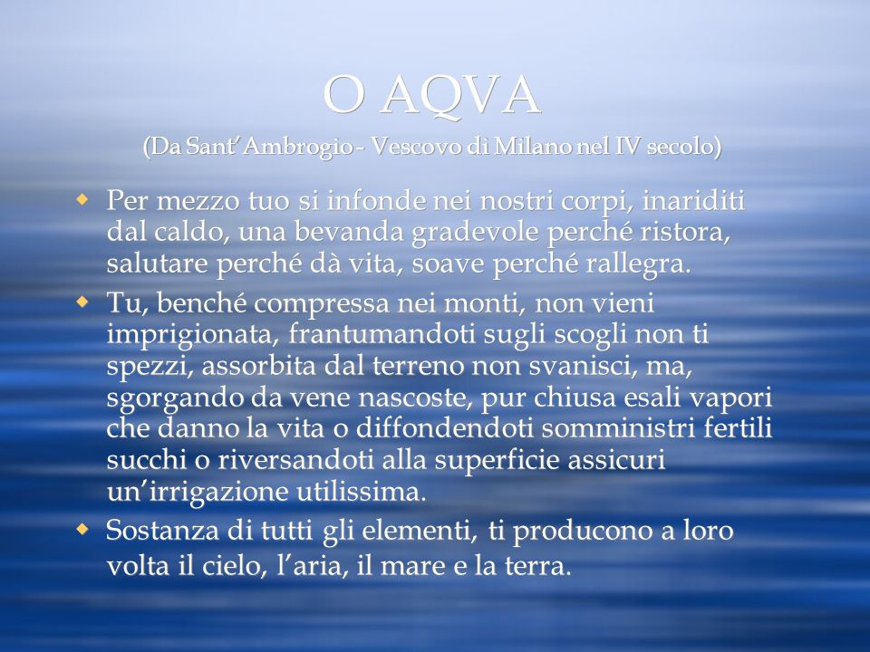 O AQVA (Da Sant'Ambrogio - Vescovo di Milano nel IV secolo)