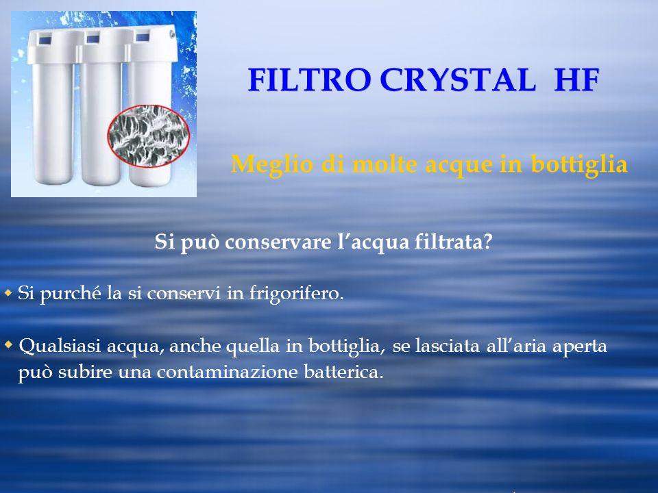 Si può conservare l'acqua filtrata