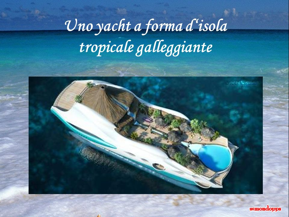 Uno yacht a forma d'isola tropicale galleggiante