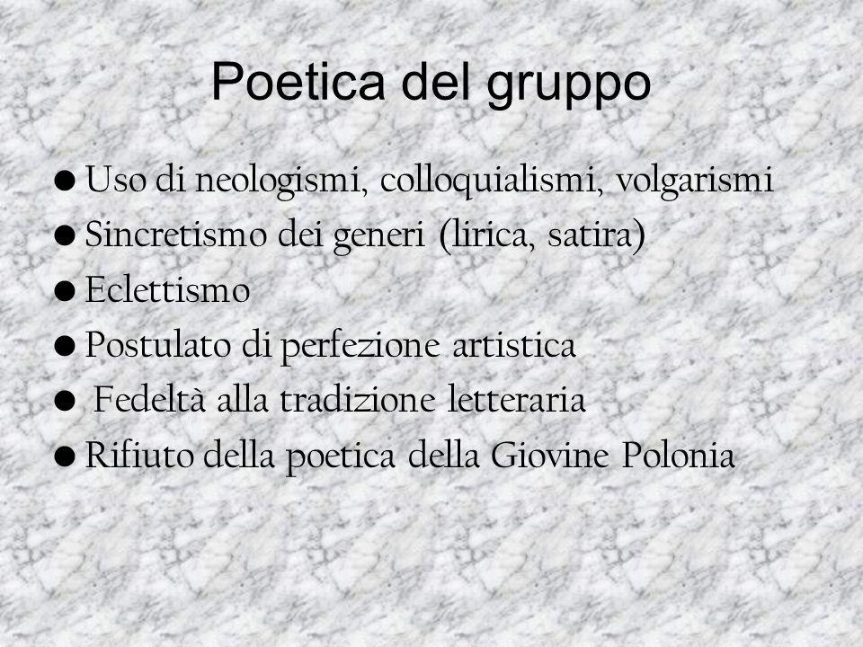 Poetica del gruppo Uso di neologismi, colloquialismi, volgarismi