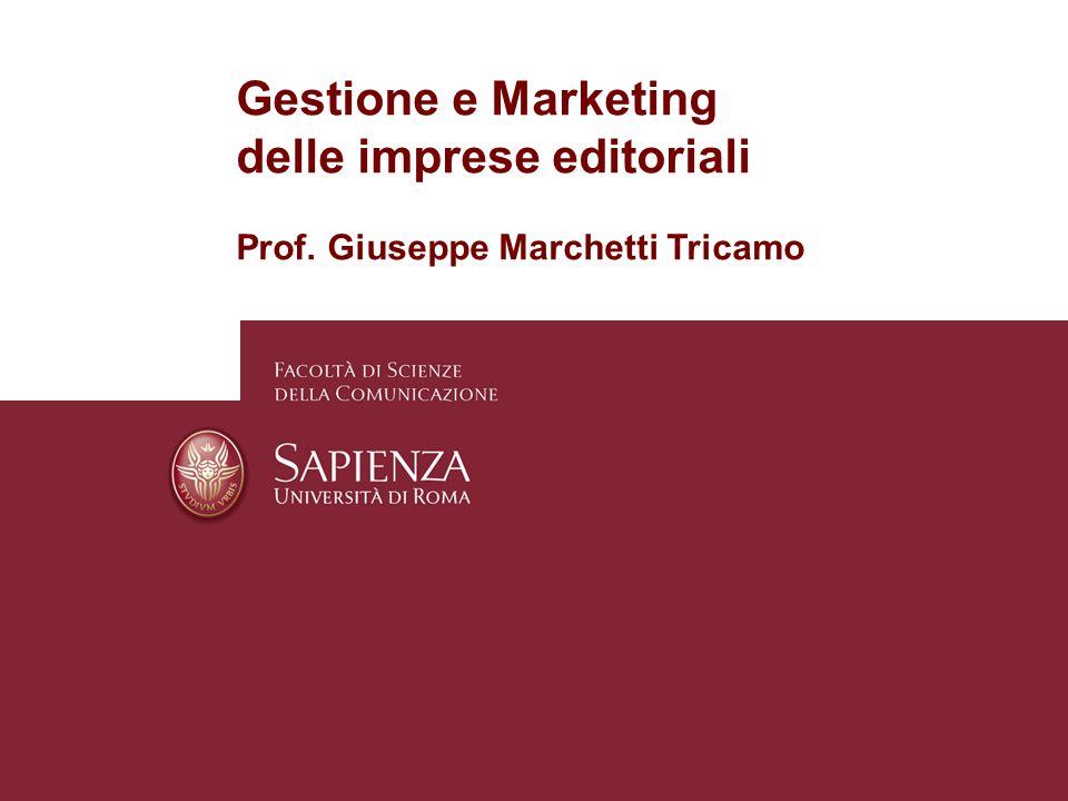 Gestione e Marketing delle imprese editoriali Prof