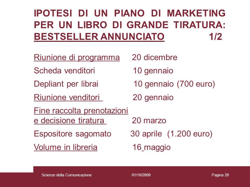 IPOTESI DI UN PIANO DI MARKETING PER UN LIBRO DI GRANDE TIRATURA: BESTSELLER ANNUNCIATO 1/2