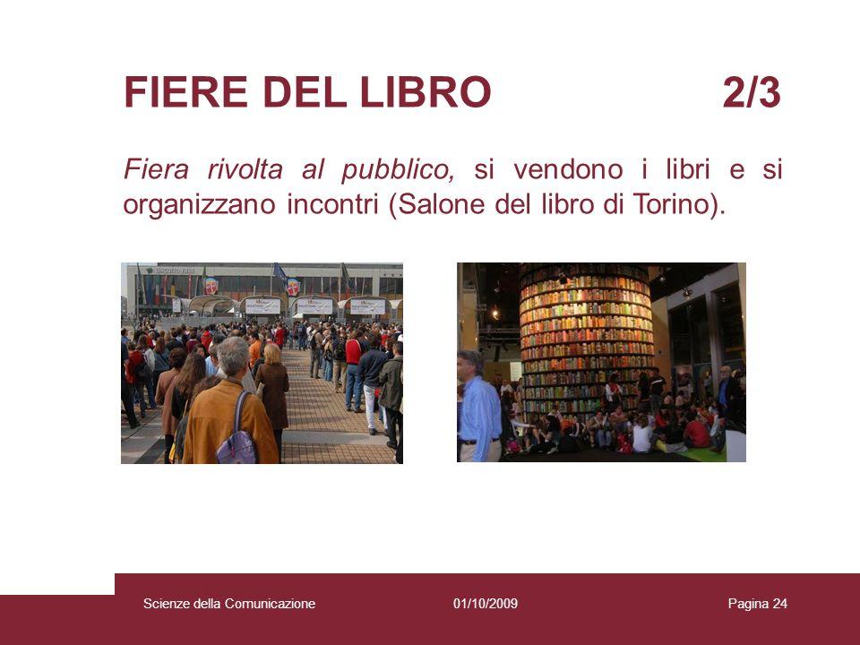 FIERE DEL LIBRO 2/3 Fiera rivolta al pubblico, si vendono i libri e si organizzano incontri (Salone del libro di Torino).