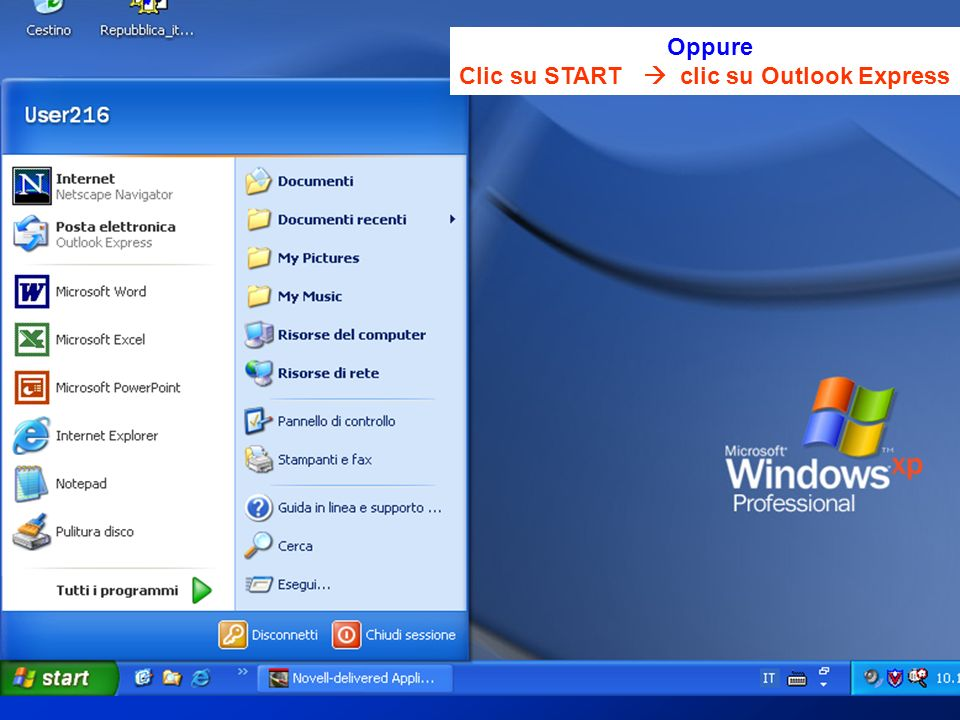 Clic su START  clic su Outlook Express