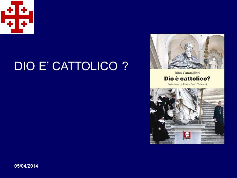 DIO E' CATTOLICO 29/03/2017