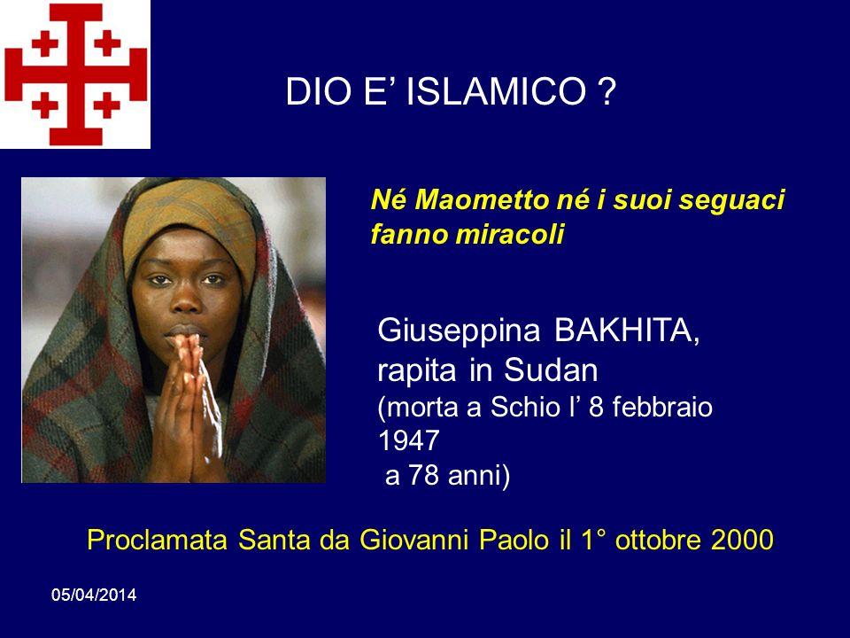 DIO E' ISLAMICO Giuseppina BAKHITA, rapita in Sudan