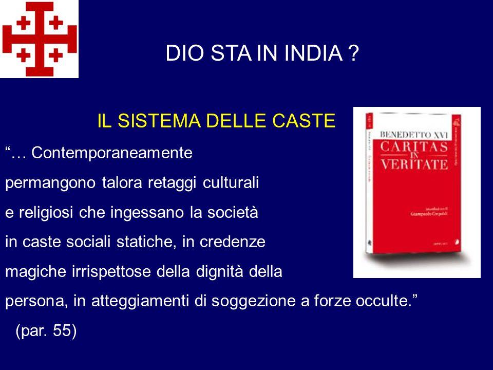DIO STA IN INDIA IL SISTEMA DELLE CASTE … Contemporaneamente