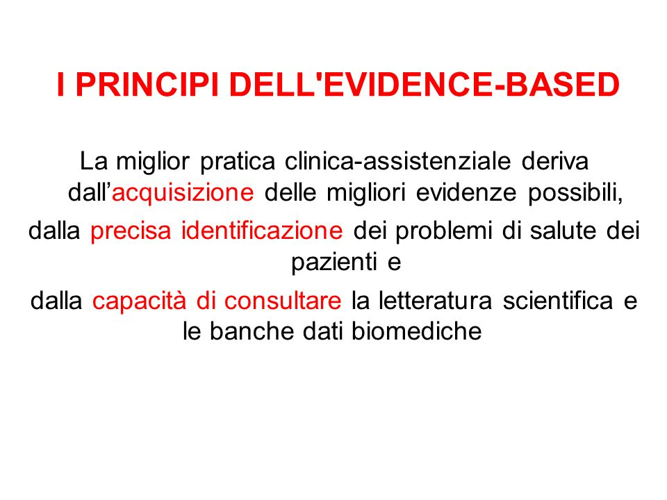 I PRINCIPI DELL EVIDENCE-BASED