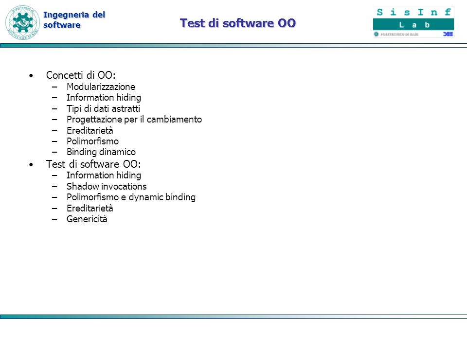 Test di software OO Concetti di OO: Test di software OO: