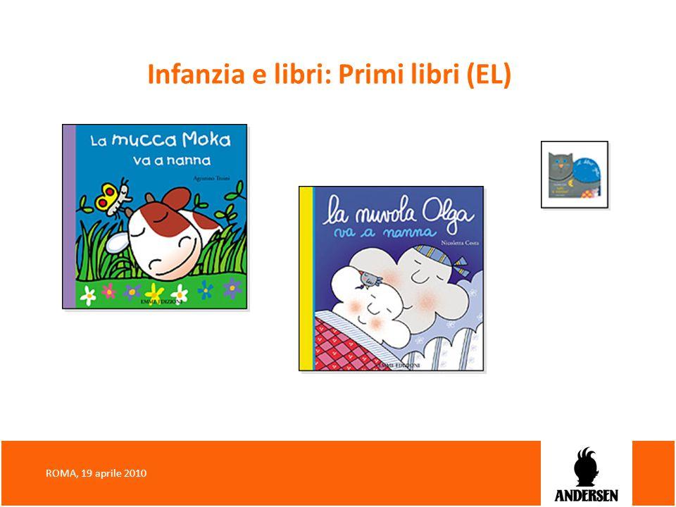 Infanzia e libri: Primi libri (EL)