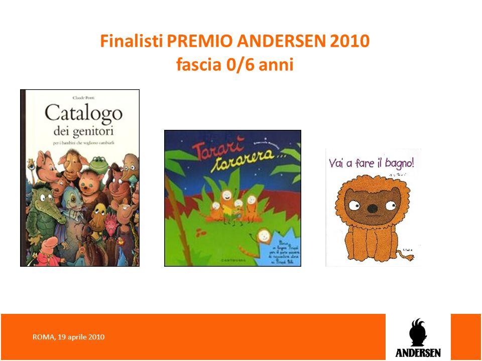 Finalisti PREMIO ANDERSEN 2010 fascia 0/6 anni