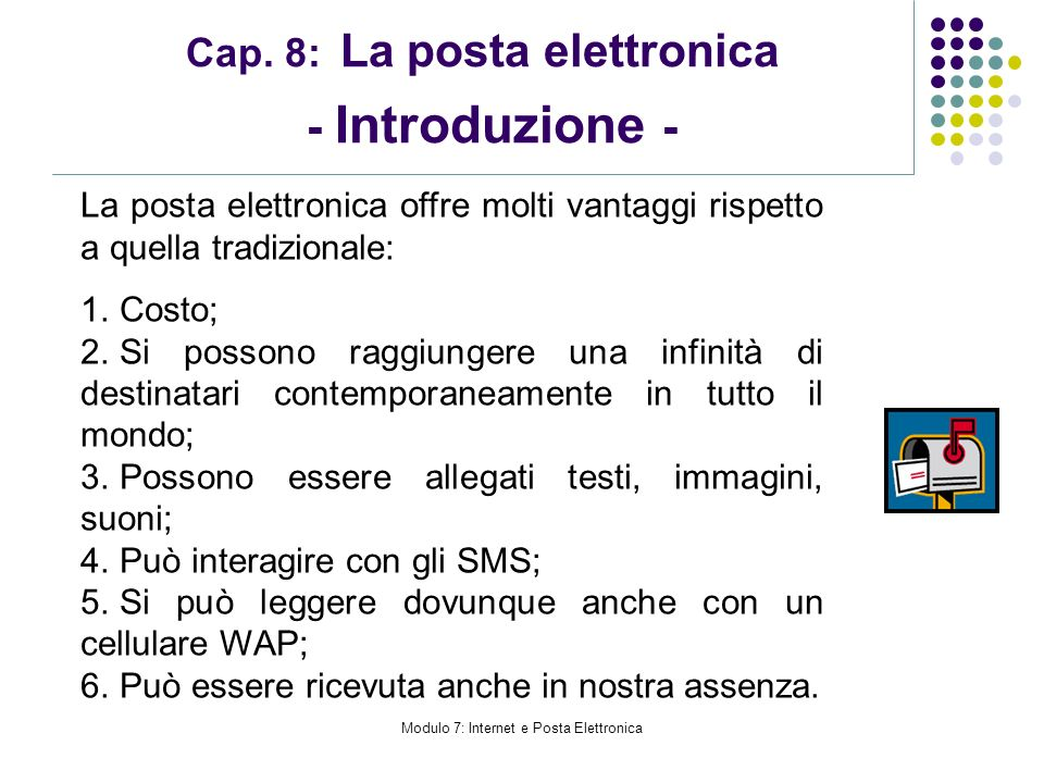 Cap. 8: La posta elettronica - Introduzione -