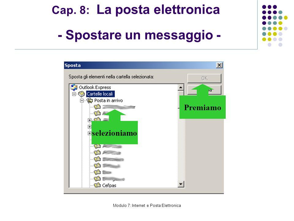 Cap. 8: La posta elettronica - Spostare un messaggio -