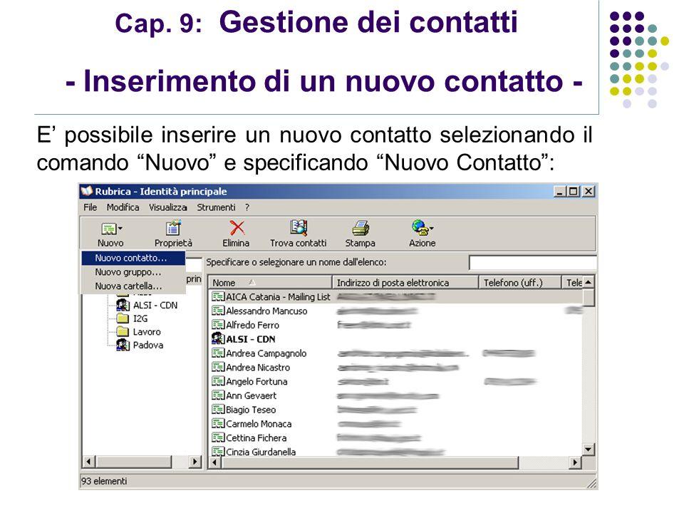 Cap. 9: Gestione dei contatti - Inserimento di un nuovo contatto -