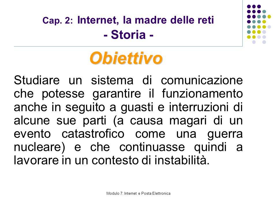 Cap. 2: Internet, la madre delle reti - Storia -
