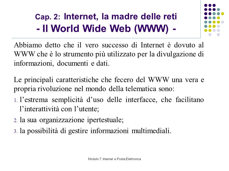 Cap. 2: Internet, la madre delle reti - Il World Wide Web (WWW) -