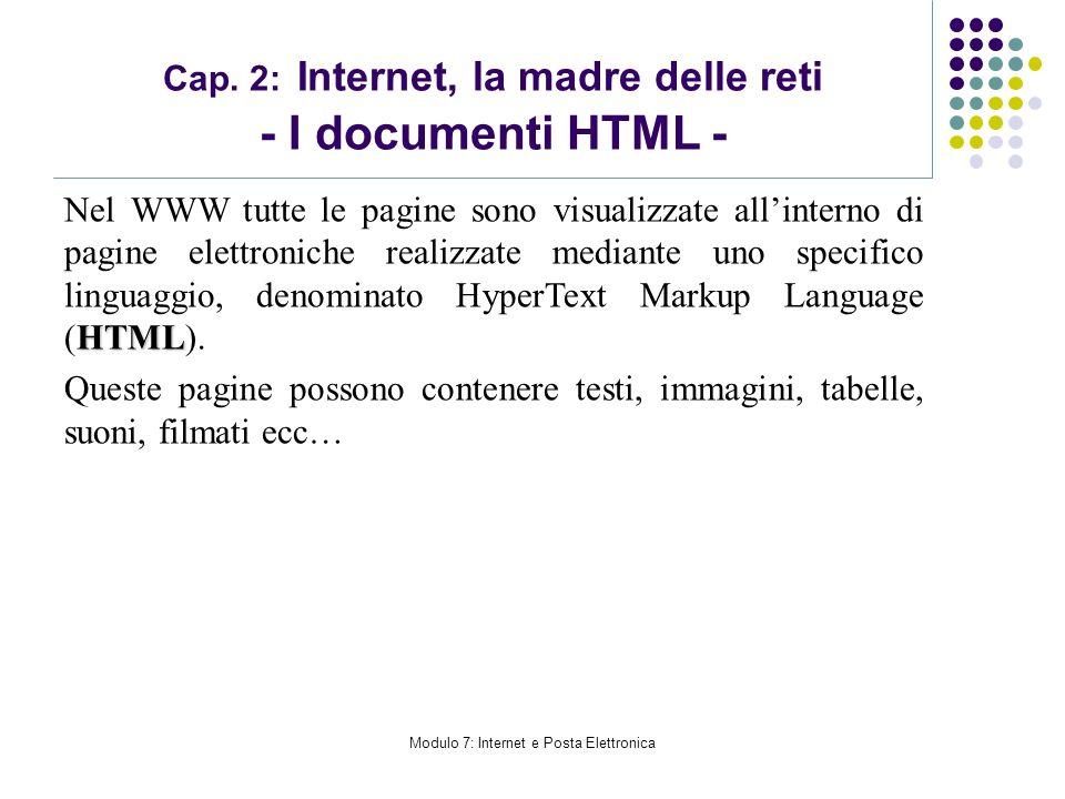Cap. 2: Internet, la madre delle reti - I documenti HTML -
