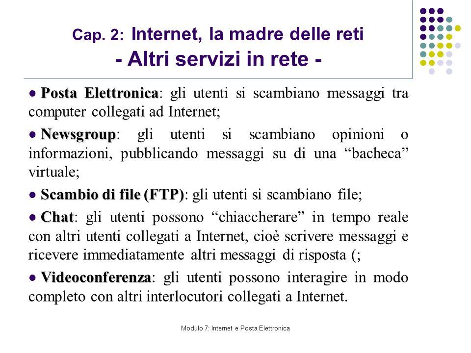 Cap. 2: Internet, la madre delle reti - Altri servizi in rete -