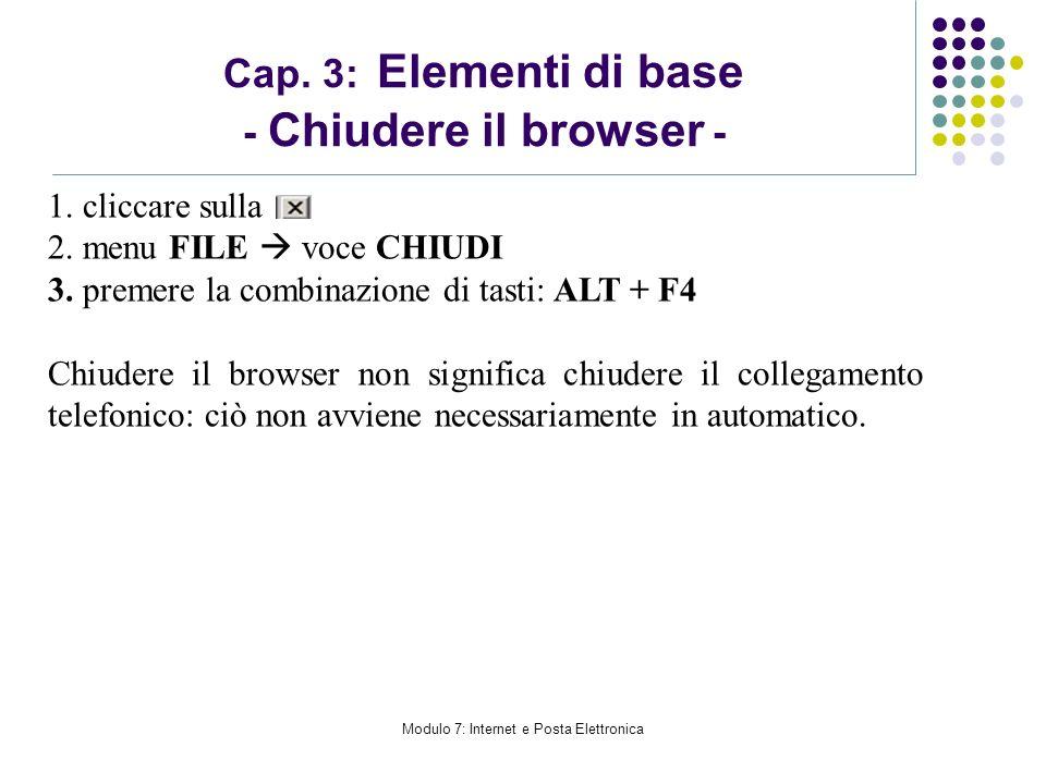 Cap. 3: Elementi di base - Chiudere il browser -