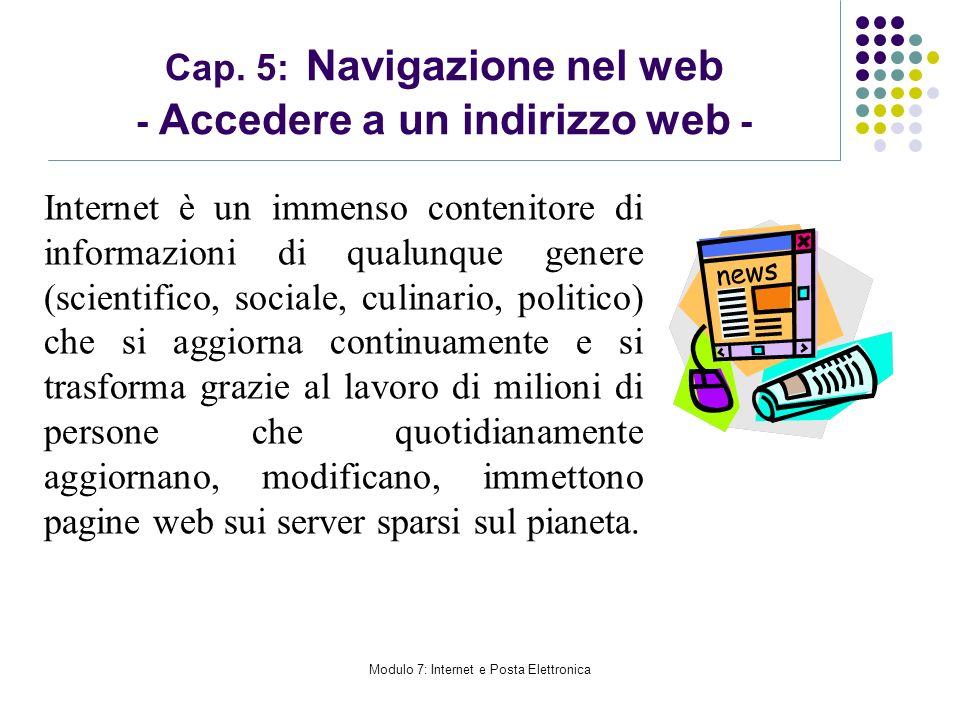 Cap. 5: Navigazione nel web - Accedere a un indirizzo web -