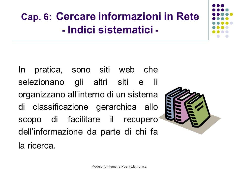 Cap. 6: Cercare informazioni in Rete - Indici sistematici -