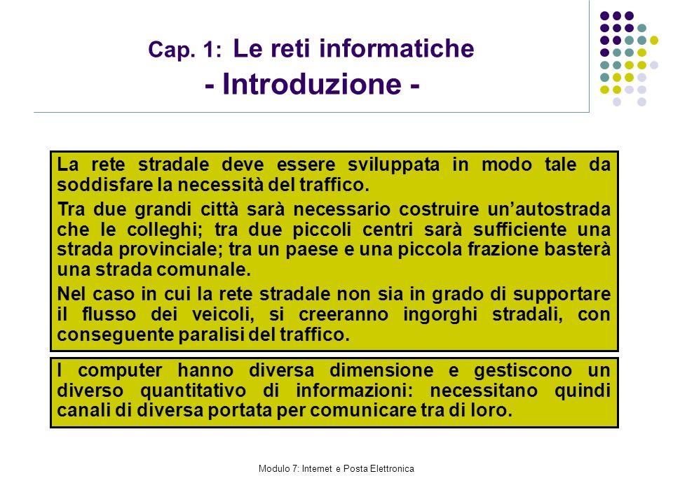 Cap. 1: Le reti informatiche - Introduzione -