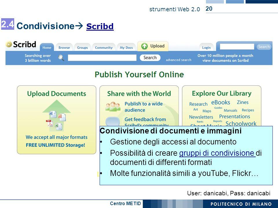 2.4 Condivisione Scribd Condivisione di video …