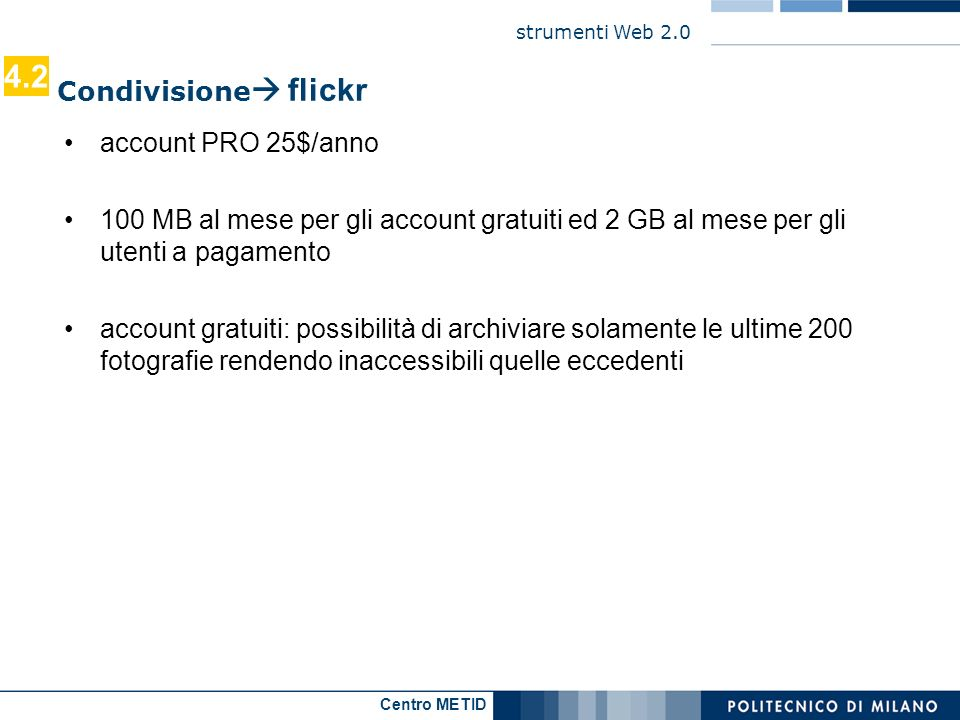 4.2 Condivisione flickr account PRO 25$/anno
