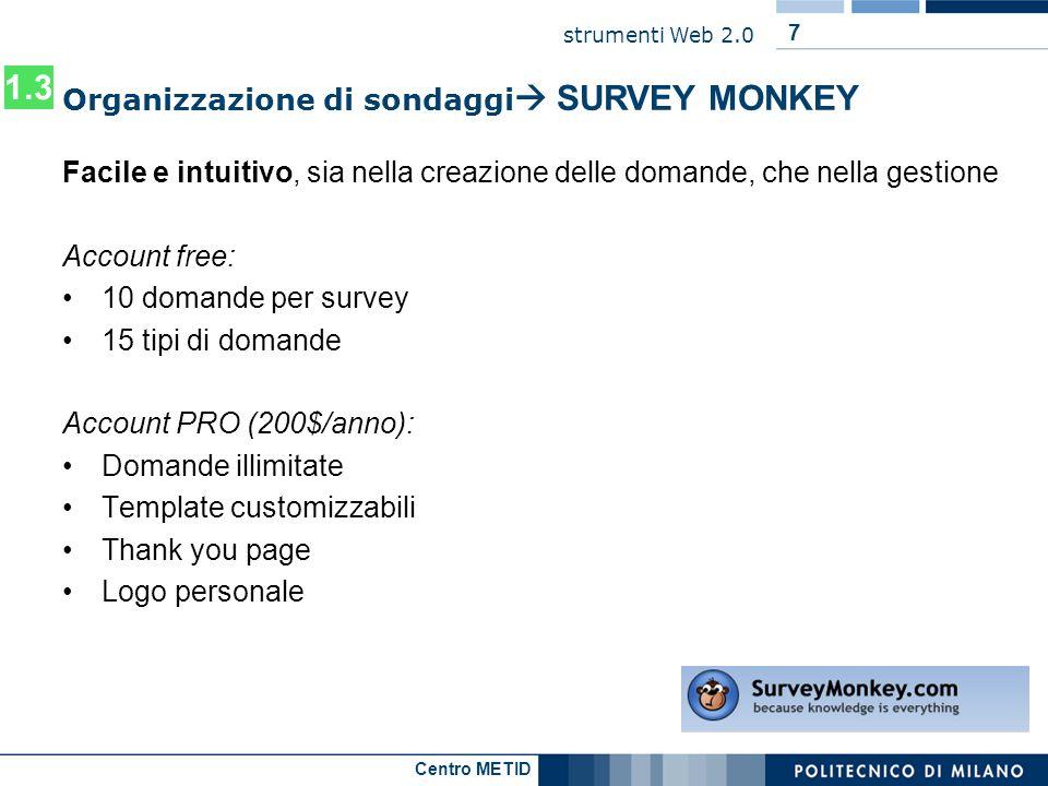 1.3 Organizzazione di sondaggi SURVEY MONKEY