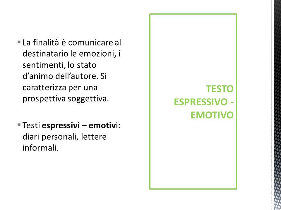 TESTO ESPRESSIVO - EMOTIVO