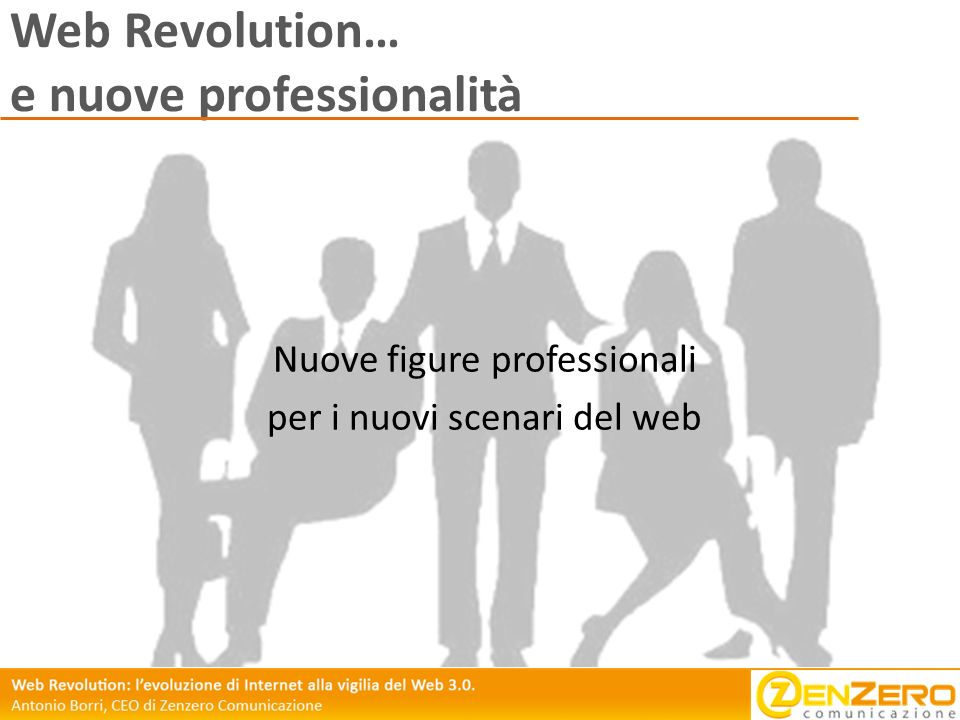 Web Revolution… e nuove professionalità