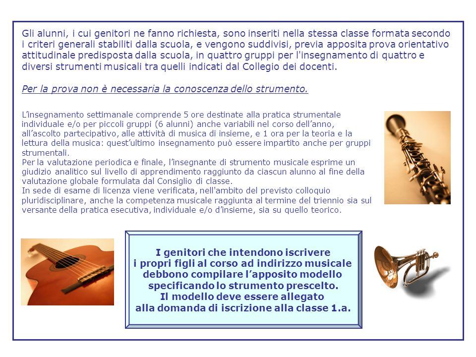 Per la prova non è necessaria la conoscenza dello strumento.