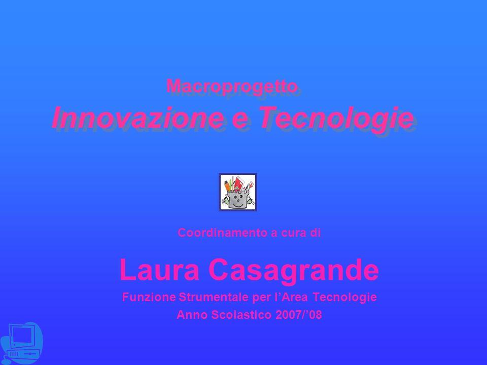 Macroprogetto Innovazione e Tecnologie