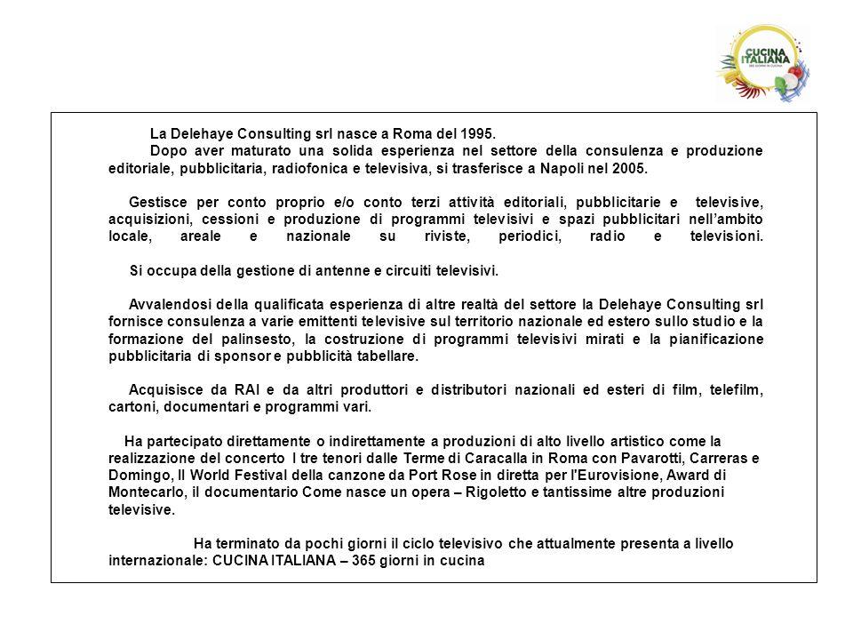 La Delehaye Consulting srl nasce a Roma del 1995.