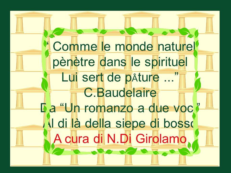 Comme le monde naturel pènètre dans le spirituel