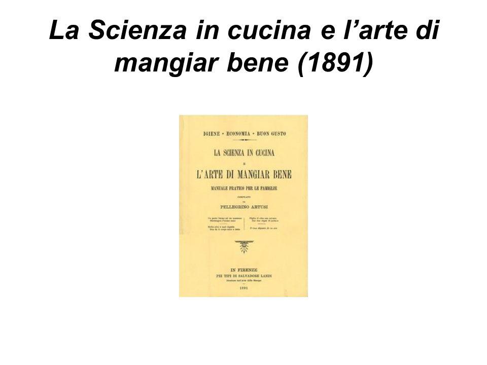 La Scienza in cucina e l'arte di mangiar bene (1891)