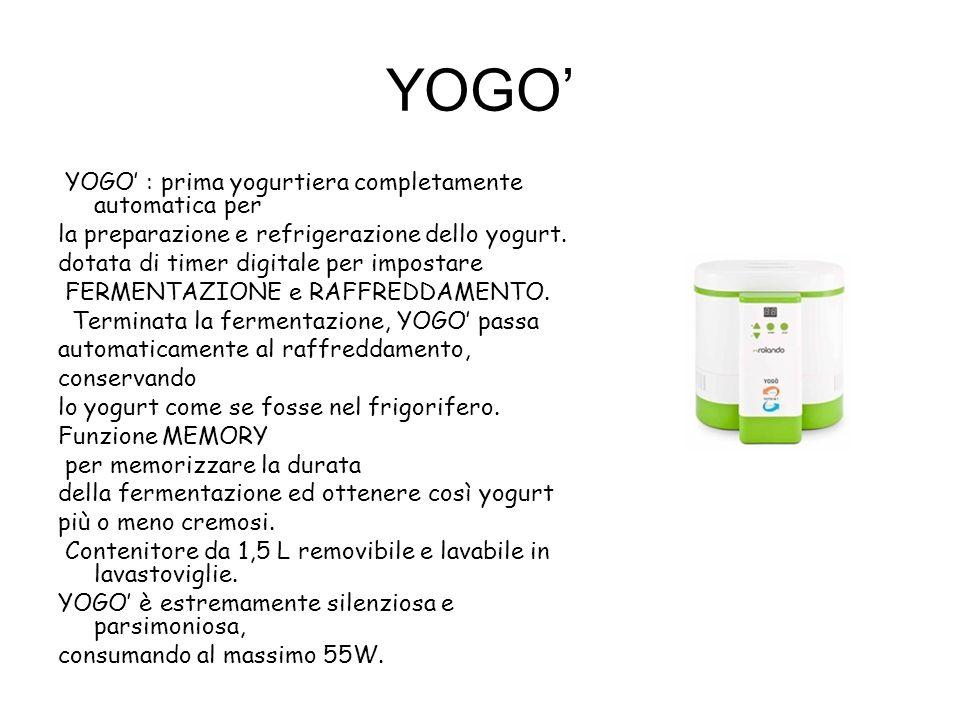 YOGO' YOGO' : prima yogurtiera completamente automatica per