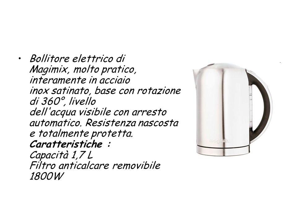 Bollitore elettrico di Magimix, molto pratico, interamente in acciaio inox satinato, base con rotazione di 360°, livello dell acqua visibile con arresto automatico.