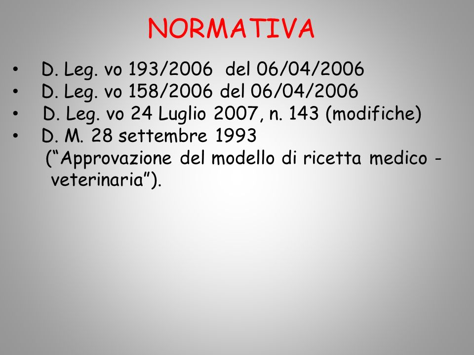 NORMATIVA D. Leg. vo 193/2006 del 06/04/2006