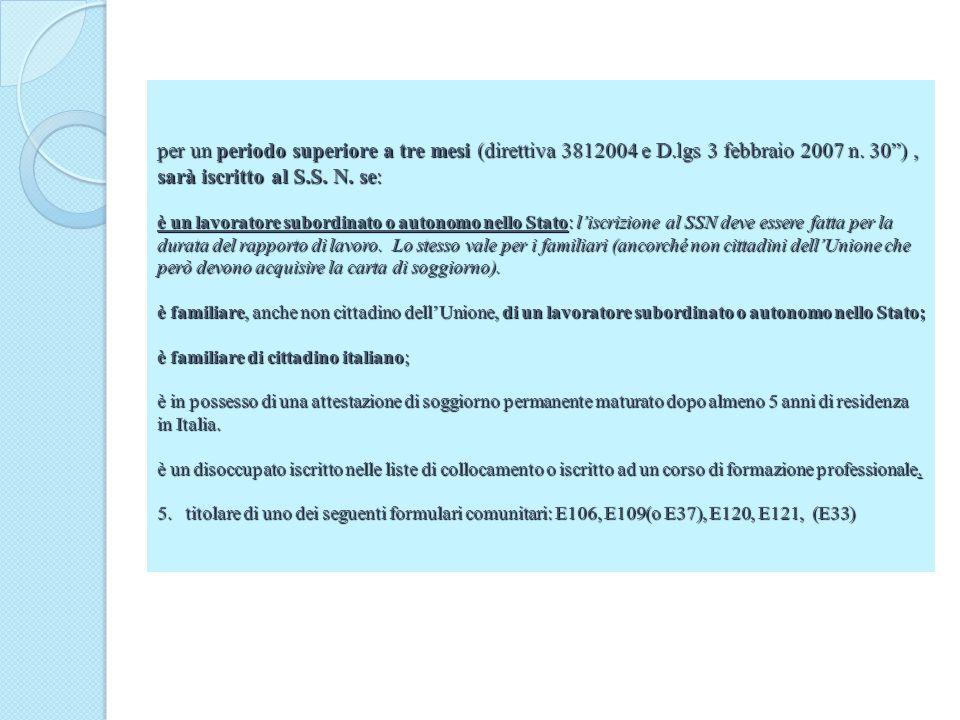 per un periodo superiore a tre mesi (direttiva 3812004 e D